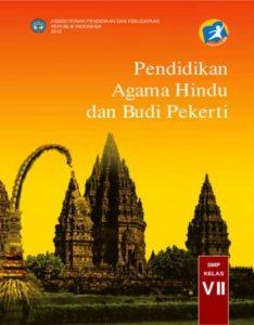 Buku Siswa Pendidikan Agama Hindu dan Budi Pekerti Kelas 7 Revisi 2013