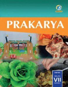 Buku Siswa Prakarya Semester 1 Kelas 7 Revisi 2016