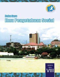 Buku Guru Ilmu Pengetahuan Sosial (IPS) Kelas 8 Revisi 2014