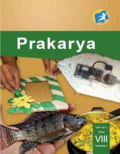 Buku Siswa Prakarya Semester 1 Kelas 8 Revisi 2014