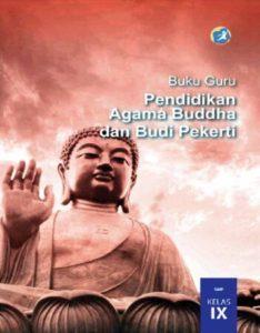 Buku Guru Pendidikan Agama Buddha dan Budi Pekerti Kelas 9 Revisi 2015