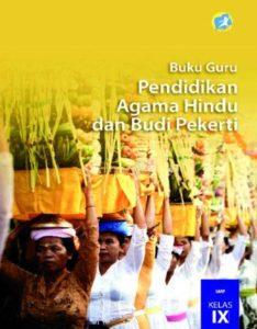 Buku Guru Pendidikan Agama Hindu dan Budi Pekerti Kelas 9 Revisi 2015