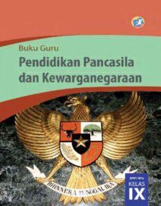Buku Guru Pendidikan Pancasila dan Kewarganegaraan Kelas 9 Revisi 2015