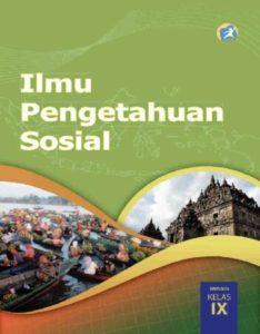 Buku Siswa Ilmu Pengetahuan Sosial (IPS) Kelas 9 Revisi 2015