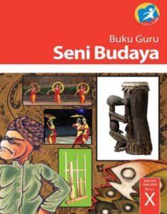 Buku Guru Seni Budaya Kelas 10 Revisi 2014