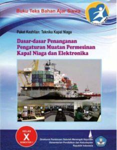 Dasar Dasar Penanganan Pengaturan Muatan Permesinan Kapal Niaga dan Elektronika 1 Kelas 10 SMK