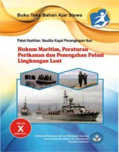 Hukum Maritim Peraturan Perikanan dan Pencegahan Polusi Lingkungan Laut 1 Kelas 10 SMK