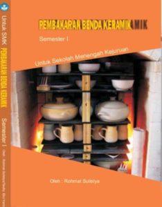 Pembakaran Benda Keramik 1 Kelas 10 SMK