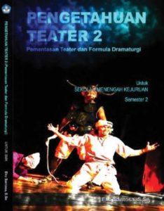 Pengetahuan Teater 2 Kelas 10 SMK