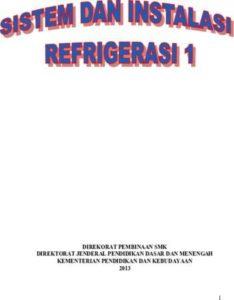 Sistem Dan Instalasi Refrigerasi 1 Kelas 10 SMK