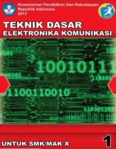 Teknik Dasar Elektronika Komunikasi 1 Kelas 10 SMK