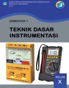 Teknik Dasar Instrumentasi 1 Kelas 10 SMK