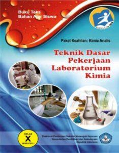 Teknik Dasar Pekerjaan Laboratorium Kimia 1 Kelas 10 SMK