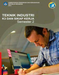 Teknik Industri K3 Dan Sikap Kerja 2 Kelas 10 SMK