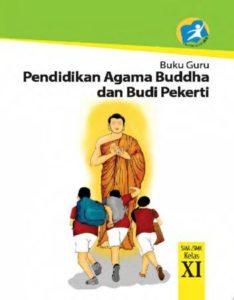 Buku Guru Pendidikan Agama Buddha dan Budi Pekerti Kelas 11 Revisi 2014