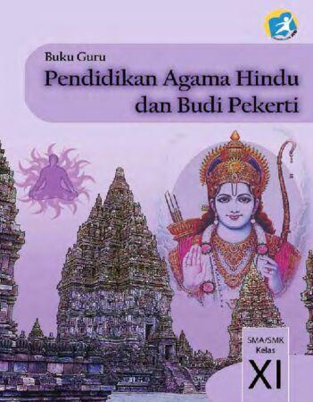 Buku Guru Pendidikan Agama Hindu dan Budi Pekerti Kelas 11 Revisi 2014