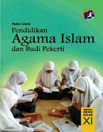 Buku Guru Pendidikan Agama Islam dan Budi Pekerti Kelas 11 Revisi 2014
