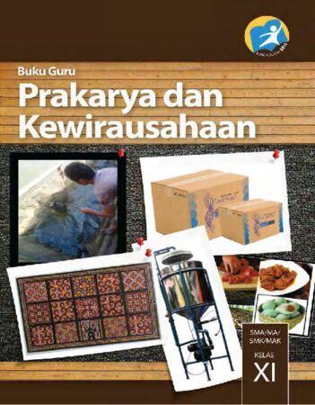 Buku Guru Prakarya dan Kewirausahaan Kelas 11 Revisi 2014