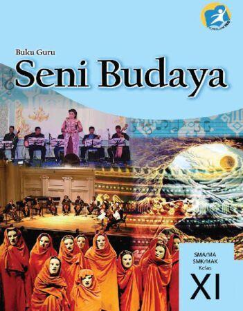 Buku Guru Seni Budaya Kelas 11 Revisi 2014