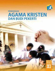 Buku Siswa Pendidikan Agama Kristen dan Budi Pekerti Kelas 11 Revisi 2014
