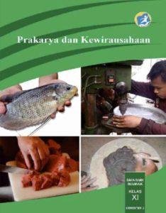 Buku Siswa Prakarya dan Kewirausahaan 2 Kelas 11 Revisi 2014