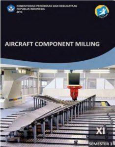 Aircraft Component Milling 3 Kelas 11 SMK