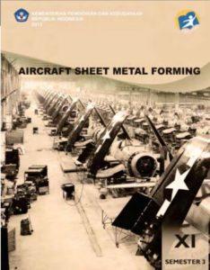 Aircraft Sheet Metal Forming 3 Kelas 11 SMK