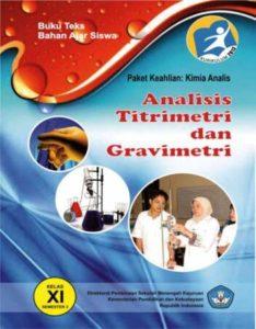 Analisis Titrimetri dan Gravimetri 3 Kelas 11 SMK