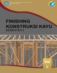 Finishing Konstruksi Kayu 4 Kelas 11 SMK
