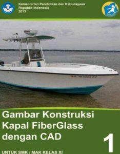 Gambar Konstruksi Kapal Fiberglass dengan CAD 1 Kelas 11 SMK