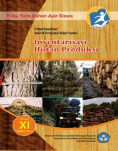 Inventarisasi Hutan Produksi 3 Kelas 11 SMK