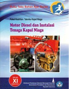 Motor Diesel dan Instalasi Tenaga Kapal Niaga 4 Kelas 11 SMK