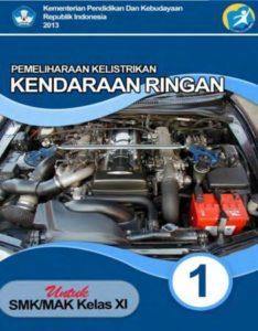 Pemeliharaan Kelistrikan Kendaraan Ringan 1 Kelas 11 SMK