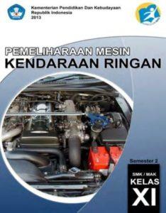 Pemeliharaan Mesin Kendaraan Ringan 2 Kelas 11 SMK