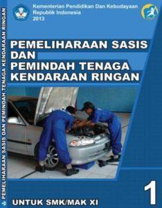 Pemeliharaan Sasis dan Pemindah Tenaga Kendaraan Ringan 1 Kelas 11 SMK