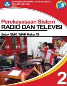 Perekayasaan Sistem Radio dan Televisi 2 Kelas 11 SMK
