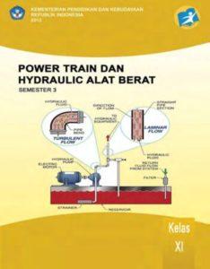 Power Train dan Hydraulic Alat Berat 3 Kelas 11 SMK