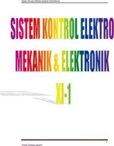 Sistem Kontrol Elektro Mekanik dan Elektronik 1 Kelas 11 SMK