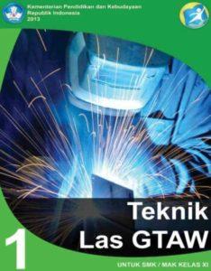 Teknik Las GTAW 1 Kelas 11 SMK