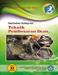 Teknik Pembesaran Ikan 4 Kelas 11 SMK