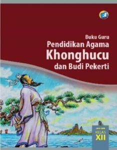 Buku Guru Pendidikan Agama Konghucu dan Budi Pekerti Kelas 12 Revisi 2015