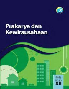 Buku Guru Prakarya dan Kewirausahaan Kelas 12 Revisi 2015