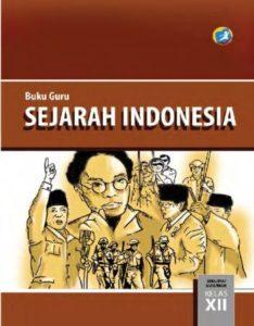 Buku Guru Sejarah Indonesia Kelas 12 Revisi 2015