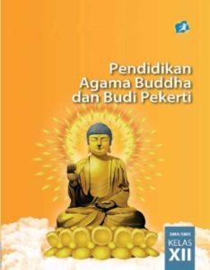Buku Siswa Pendidikan Agama Buddha dan Budi Pekerti Kelas 12 Revisi 2015