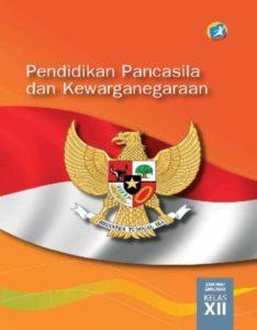 Buku Siswa Pendidikan Pancasila dan Kewarganegaraan Kelas 12 Revisi 2015