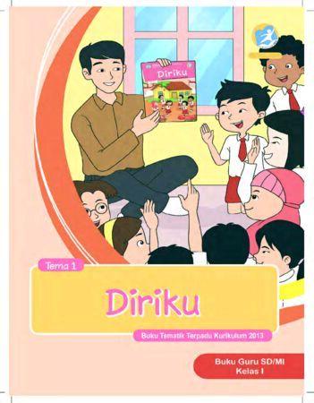 Buku Guru Tema 1 Diriku Kelas 1 Revisi 2017