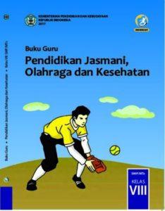 Buku Guru Pendidikan Jasmani, Olahraga dan Kesehatan Kelas 8 Revisi 2017