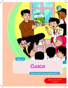 Buku Guru Tema 5 Cuaca Kelas 3 Revisi 2018