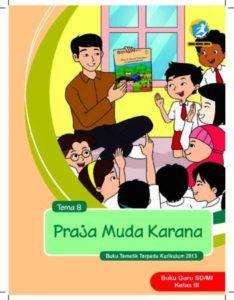 Buku Guru Tema 8 Praja Muda Karana Kelas 3 Revisi 2018