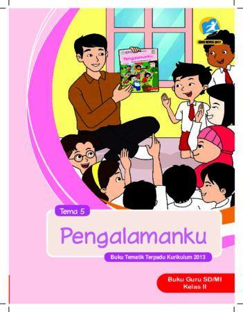 Buku Guru Tema 5 Pengalamanku Kelas 2 Revisi 2017